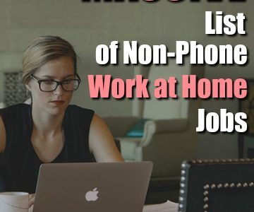 List of 100 Non-Phone Work From Home Jobs – local