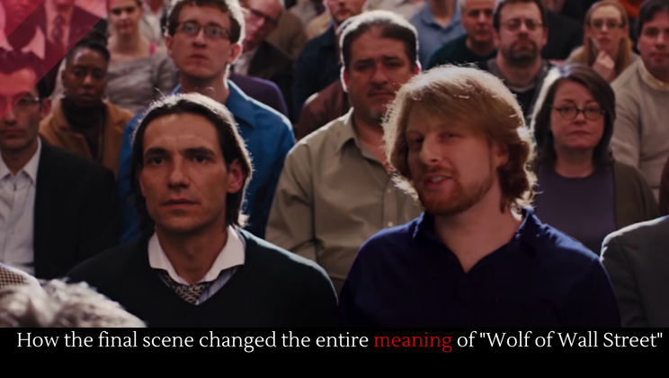 "How the final scene changed the entire meaning of ""Wolf of Wall Street"""