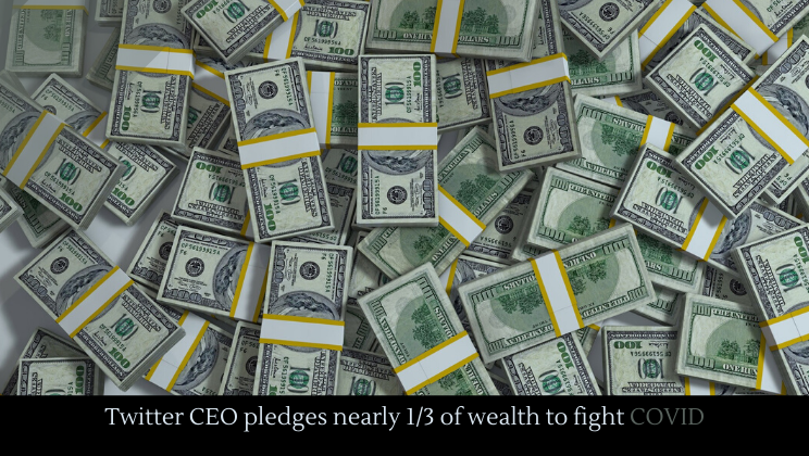 Twitter CEO pledges nearly 1/3 of wealth to fight COVID